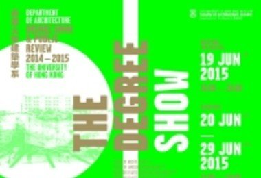 HKU Department of Architecture holds Degree Show 2014-15