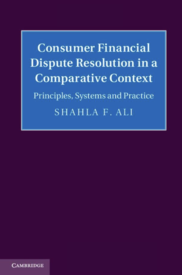 安夏蘭:2013。《Consumer Financial Dispute Resolution in a Comparative Context: Principles, Systems and Practice》。英國:劍橋大學出版社。